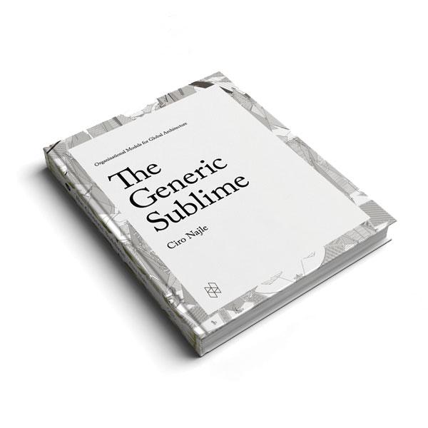 Segregation Drives Discipline >> The Generic Sublime Organizational Models For Global Architecture
