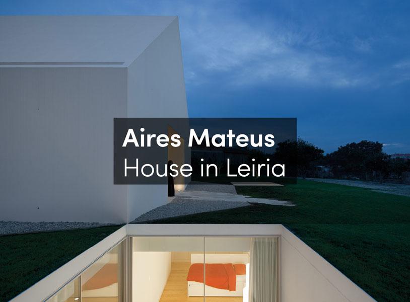 Urbannext aires mateus house in leiria for House in leiria aires mateus